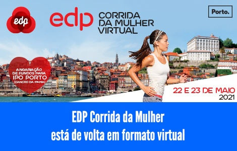 """""""EDP Corrida da Mulher"""" online chega em maio após o êxito da """"Corrida do Pai"""""""